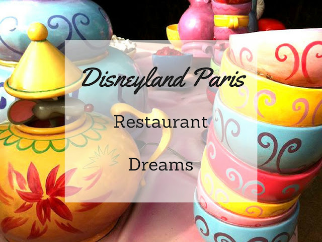 Disneyland Paris Restaurant Dreams