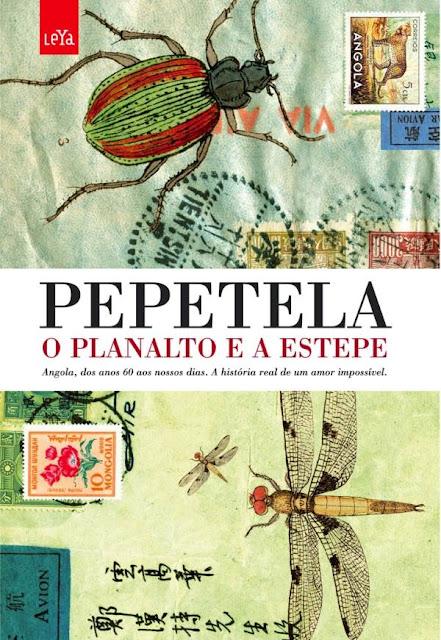 O Planalto e a Estepe - Pepetela