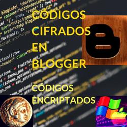 Con códigos cifrados, códigos encriptados, en Blogspot, tipos de códigos en este post de BloG SEO Web