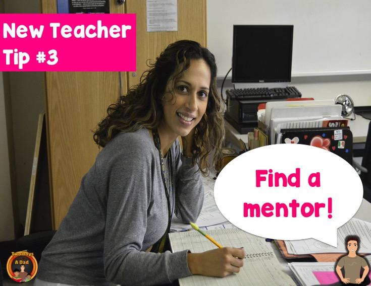New teacher tip find a mentor