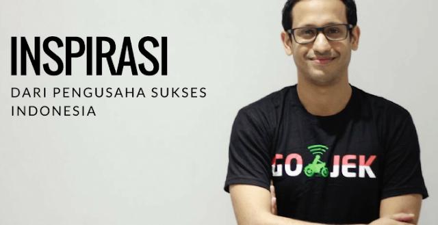 8 Kisah Inspiratif Pengusaha Sukses Indonesia