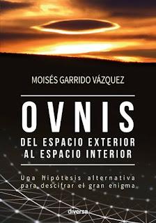 Ovnis, del espacio exterior al espacio interior - Moises Garrido