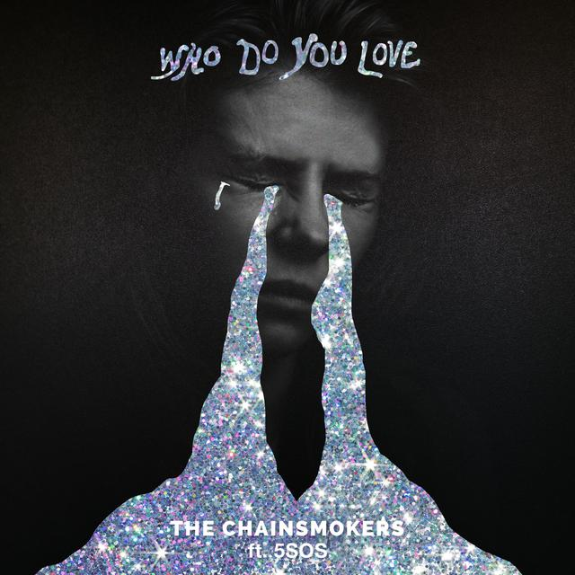 Download Lagu The Chainsmokers - Who Do You Love (feat  5