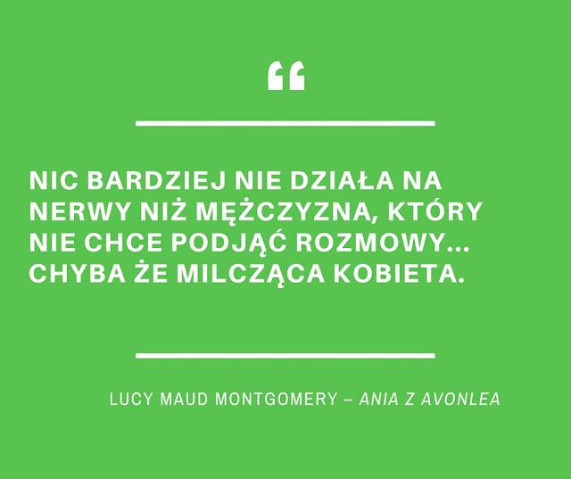 Kobiece kody komunikacji, komunikacja kierowana do kobiet, język kobiet, Ania z Zielonego Wzgórza.