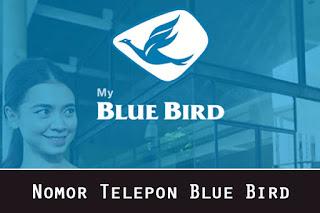 Nomor Telepon Blue Bird Bebas Pulsa