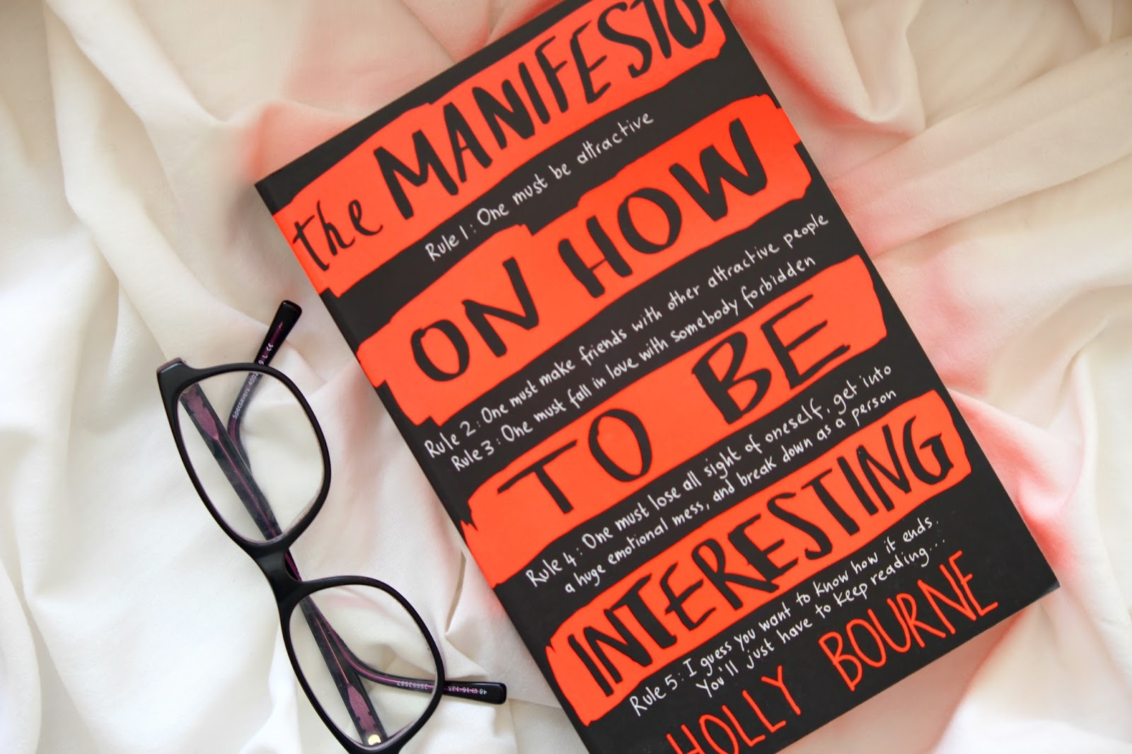 The Manifesto On How To Be Interesting review book blogger Holly Bourne YA young action fiction story blogger UK