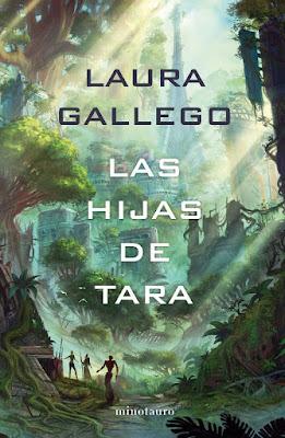 Libro - LAS HIJAS DE TARA. Laura Gallego (Minotauro -  27 Febrero 2018) NOVELA JUVENIL CIENCIA FICCION portada