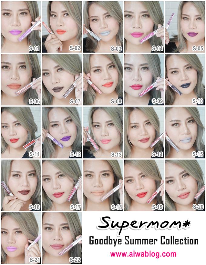 :: สวอซสี รีวิว Supermom Goodbye Summer 22 สี ::