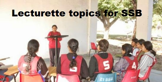 Lecturette of SSB interviews - tips, topics and testing process