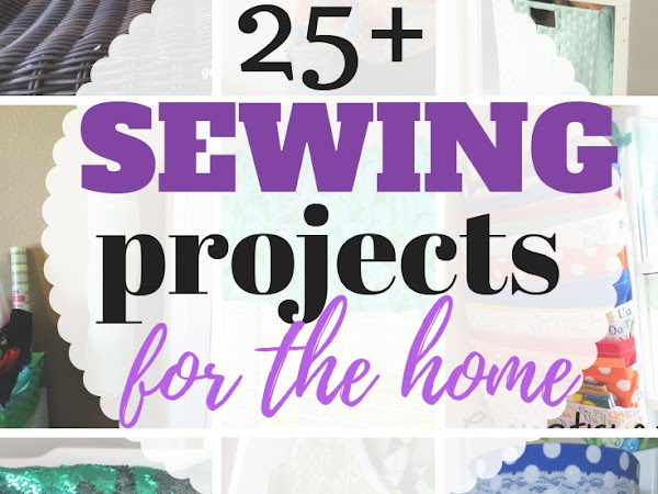 25 Sewing Projects for the Home