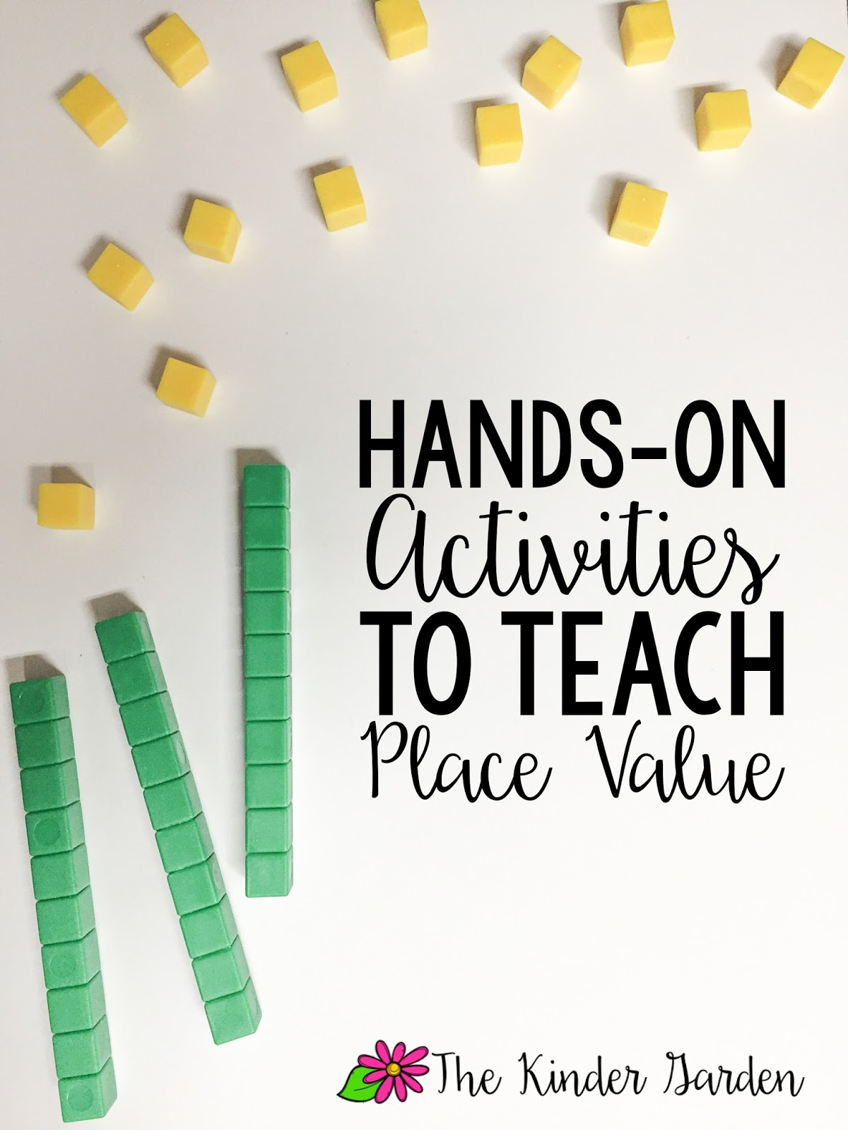 The Kinder Garden Hands On Place Value Activities