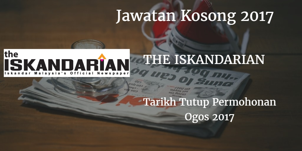 Jawatan Kosong The Iskandarian Ogos 2017