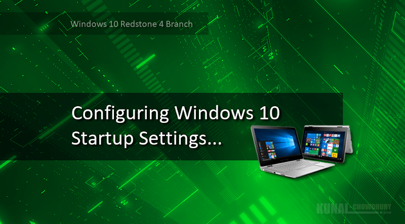 Windows 10 is going to get a new Startup Settings menu (www.kunal-chowdhury.com)