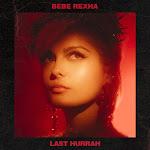 Bebe Rexha - Last Hurrah - Single Cover