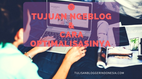 tujuan ngeblog