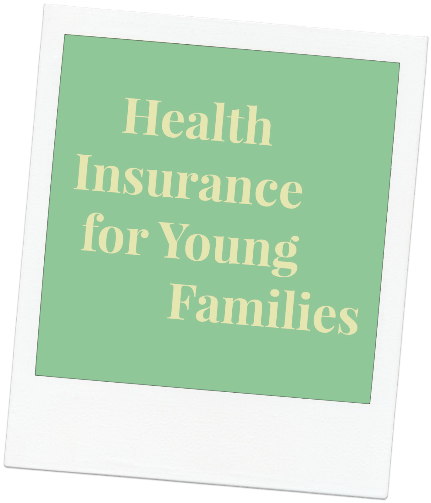 Six Little Hearts: Health Insurance For Young Families - A Guest Post