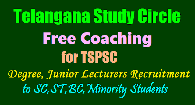 Free Coaching for TSPSC Lecturers Recruitment to SC,ST,BC,Minority Students 2017