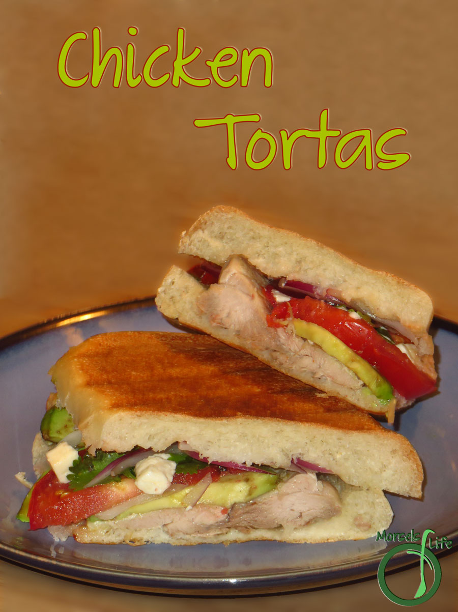 Morsels of Life - Chicken Tortas - Tender chicken, along with creamy avocado, juicy tomato, savory queso fresco, red onion, a bit of cilantro, and some sour cream lime dressing, pressed between crispy torta rolls for some delightfully scrumptious chicken tortas.