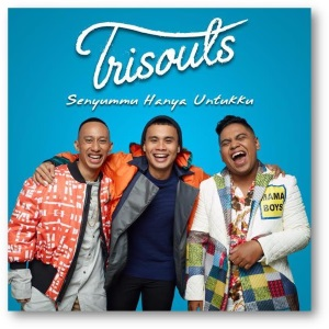 Trisouls - Senyummu Hanya Untukku