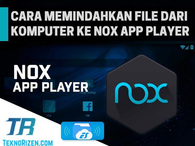 Cara Memindahkan File di Harddisk PC ke Nox App Player Tutorial Memindahkan File PC ke Nox App Player