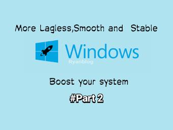 Tutorial Agar Windows 10 Ringan,Smooth, Lancar dan tidak Lag Digunakan - (Part 2)