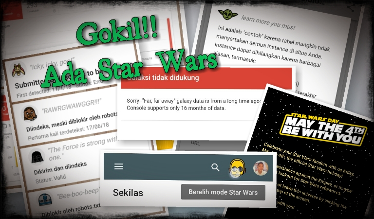 Gokil!! Ada Star Wars di Google Search Console