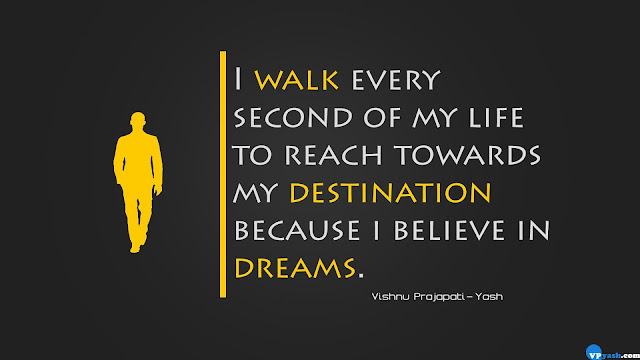 I walk every second of my life quote