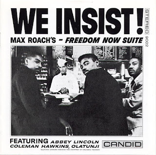 Max Roach, We Insist! Freedom Now Suite