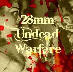 28mm Undead Warfare