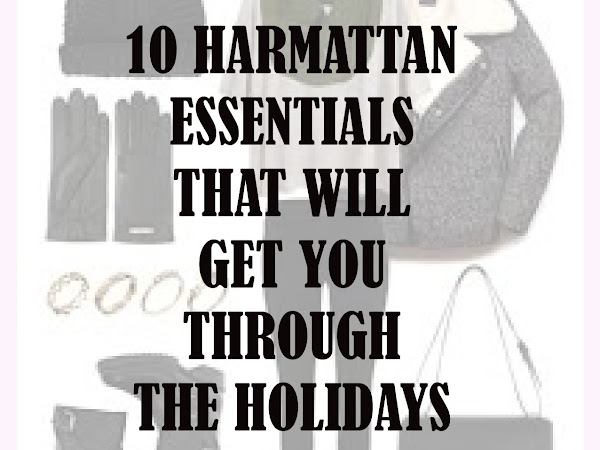 TOP 10 HARMATTAN ESSENTIALS THAT WILL GET YOU THROUGH THE SEASON