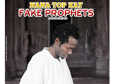 Top Kay – Fake Prophets (Mp3 Download)