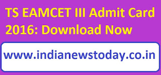 TS EAMCET - III (3) 2016 Admit Card Download