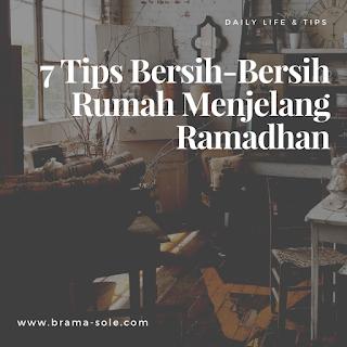 7 Tips Bersih-Bersih Rumah Menjelang Ramadhan