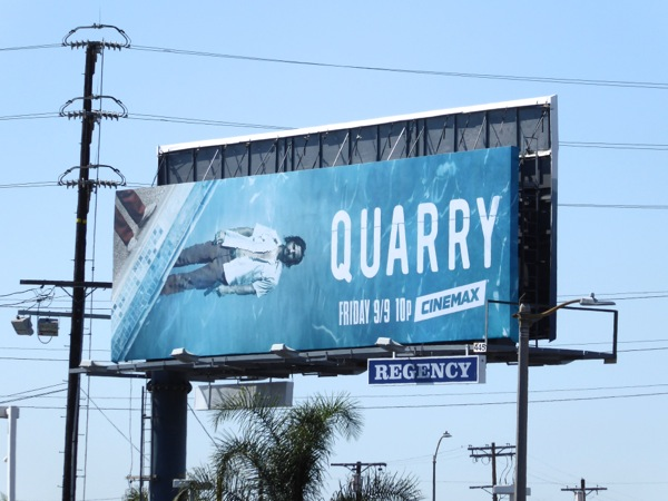 Quarry TV series billboard
