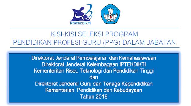 Kisi-Kisi Seleksi Program PPG Dalam Jabatan 2018