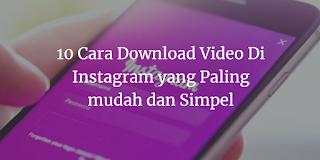 cara donlot video di instagram