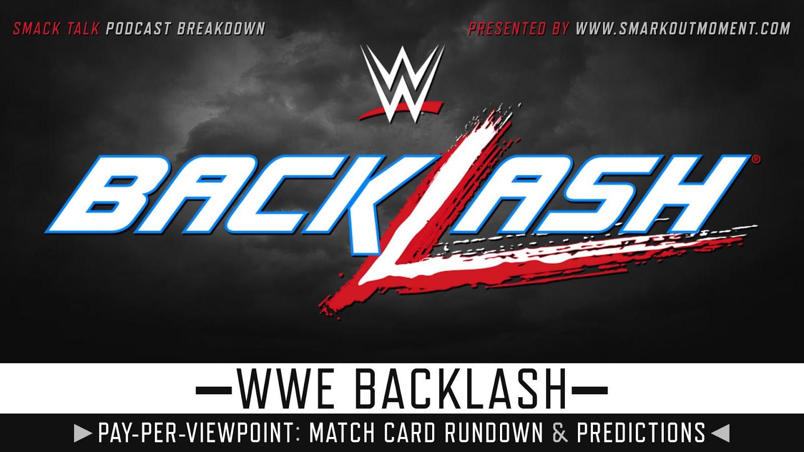 WWE WrestleMania Backlash 2021 spoilers podcast