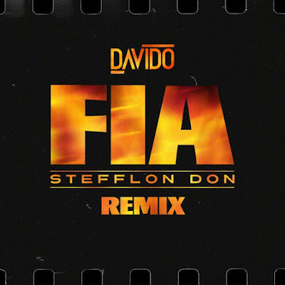 Davido feat. Stefflon Don – Fia (Remix) (2018) [Download]