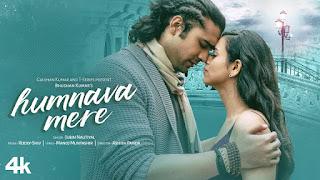 Humnava Mere Song Lyrics | Jubin Nautiyal | Manoj Muntashir | Rocky - Shiv | Bhushan Kumar