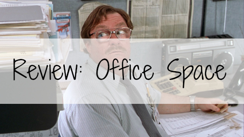 bloggerversary-office-space-review