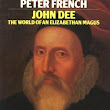 Review: John Dee, The World of an Elizabethan Magus by Peter French
