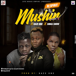 Dj Spirit - Mushin Ft Kazeone & Small Show