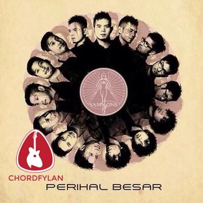 Lirik dan chord Indonesia (Bersatulah) - Samsons