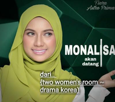 Drama Monalisa Di Astro Prima Sebanyak 80 Episode