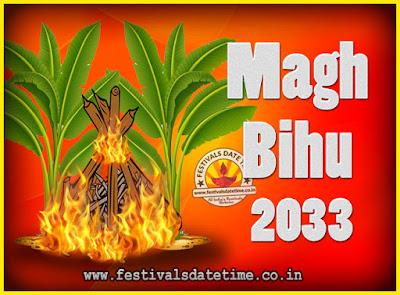2033 Magh Bihu Festival Date and Time, 2033 Magh Bihu Calendar