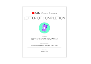 YouTube Creator Academy LETTER OF COMPLETION Certificate of SEO Consultant Momenul Ahmad ( Founding Owner of seosiri.com )