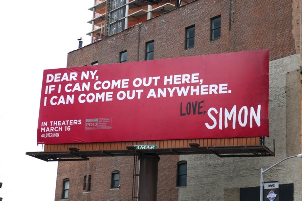 Dear NY come out here anywhere Love Simon billboard