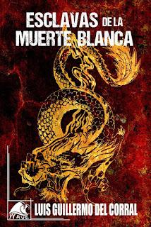 Libro Esclavas de la muerte blanca, de Luis Guillermo del Corral - Cine de Escritor