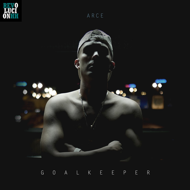 Arce - Goalkeeper | Letra | Videoclip