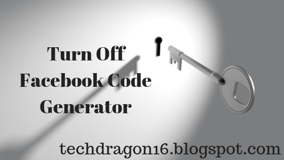 Turn Off Facebook Code Generator